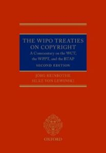 Ebook in inglese WIPO Treaties on Copyright: A Commentary on the WCT, the WPPT, and the BTAP Reinbothe, J&ouml , rg , Von Lewinski, Silke