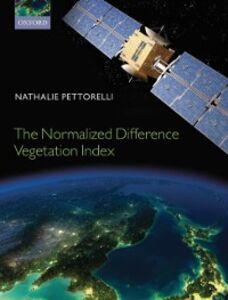 Foto Cover di Normalized Difference Vegetation Index, Ebook inglese di Nathalie Pettorelli, edito da OUP Oxford