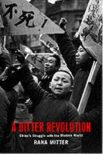 Ebook in inglese Bitter Revolution: China's struggle with the modern world Mitter, Rana