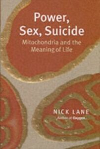 Ebook in inglese Power, Sex, Suicide Mitochondria and the meaning of life NICK, LANE