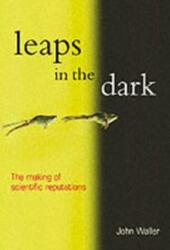 Leaps in the Dark
