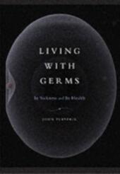 Living with Germs In sickness and in health