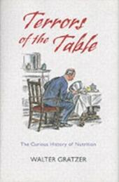 Terrors of the Table: The curious history of nutrition