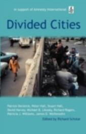 Divided Cities: The Oxford Amnesty Lectures 2003