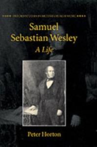 Ebook in inglese Samuel Sebastian Wesley: A Life Horton, Peter
