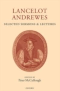 Ebook in inglese Lancelot Andrewes: Selected Sermons and Lectures -, -