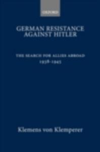 Ebook in inglese German Resistance against Hitler V, KLEMPERER KLEMENS
