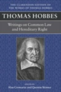 Foto Cover di Thomas Hobbes: Writings on Common Law and Hereditary Right: A dialogue between a philosopher and a student, of the common Laws of England. Questions relative to Hereditary right, Ebook inglese di  edito da Clarendon Press