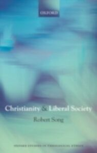 Ebook in inglese Christianity and Liberal Society Song, Robert