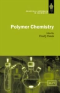 Ebook in inglese Polymer Chemistry: A Practical Approach -, -