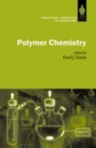Foto Cover di Polymer Chemistry: A Practical Approach, Ebook inglese di  edito da OUP Oxford