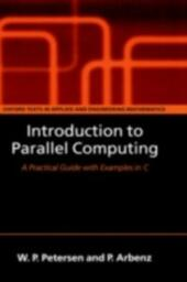 Introduction to Parallel Computing: A practical guide with examples in C