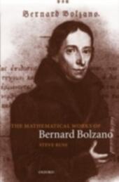Mathematical Works of Bernard Bolzano