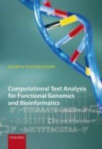Ebook in inglese Computational Text Analysis: for functional genomics and bioinformatics Raychaudhuri, Soumya