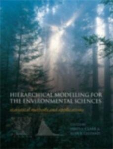 Foto Cover di Hierarchical Modelling for the Environmental Sciences, Ebook inglese di  edito da Oxford University Press, UK