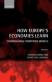 How Europe's Economies Learn: Coordinating Competing Models