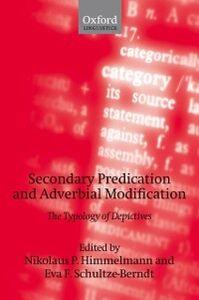 Foto Cover di Secondary Predication and Adverbial Modification: The Typology of Depictives, Ebook inglese di  edito da OUP Oxford