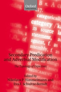Ebook in inglese Secondary Predication and Adverbial Modification: The Typology of Depictives -, -