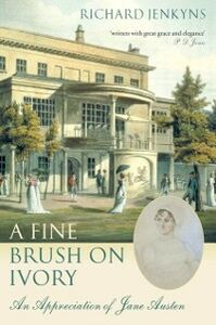 Foto Cover di Fine Brush On Ivory, Ebook inglese di Richard Jenkyns, edito da OUP Oxford