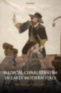Ebook in inglese Medical Charlatanism in Early Modern Italy Gentilcore, David