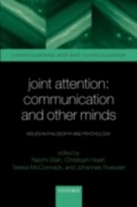 Ebook in inglese Joint Attention: Communication and Other Minds: Issues in Philosophy and Psychology -, -