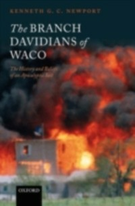 Ebook in inglese Branch Davidians of Waco: The History and Beliefs of an Apocalyptic Sect Newport, Kenneth G. C.