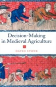 Ebook in inglese Decision-Making in Medieval Agriculture Stone, David