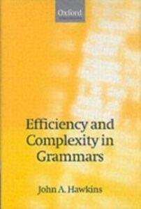 Ebook in inglese Efficiency and Complexity in Grammars Hawkins, John A.