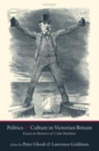 Ebook in inglese Politics and Culture in Victorian Britain: Essays in Memory of Colin Matthew -, -