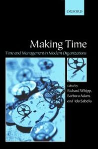 Ebook in inglese Making Time: Time and Management in Modern Organizations -, -