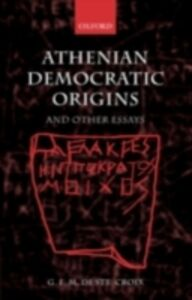Ebook in inglese Athenian Democratic Origins and Other Essays S, CROIX GEOFFREY DE
