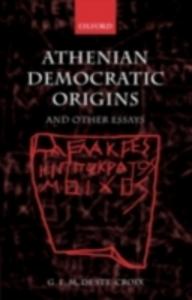 Ebook in inglese Athenian Democratic Origins and Other Essays S, CROIX GEOFFREY DE