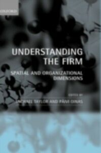 Foto Cover di Understanding the Firm: Spatial and Organizational Dimensions, Ebook inglese di  edito da OUP Oxford