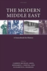 Ebook in inglese Modern Middle East: A Sourcebook for History -, -