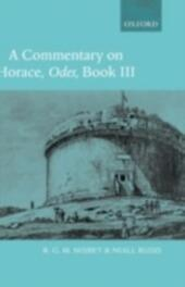 Commentary on Horace: Odes Book III
