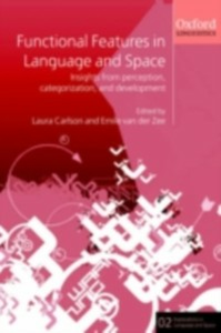 Ebook in inglese Functional Features in Language and Space Carlson, Laura , Zee, Emile van der