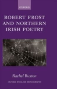 Ebook in inglese Robert Frost and Northern Irish Poetry Buxton, Rachel