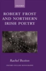 Ebook in inglese Robert Frost and Northern Irish Poetry Buxton, Rachel