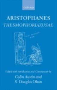 Ebook in inglese Aristophanes Thesmophoriazusae COLIN, AUSTIN