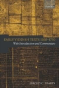Ebook in inglese Early Yiddish Texts 1100-1750 With Introduction and Commentary C, FRAKES JEROLD