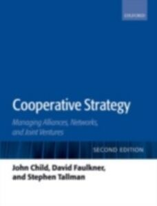 Foto Cover di Cooperative Strategy: Managing Alliances, Networks, and Joint Ventures, Ebook inglese di AA.VV edito da OUP Oxford