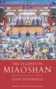Ebook in inglese Legend of Miaoshan: Revised Edition Dudbridge, Glen