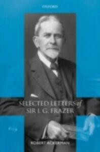 Ebook in inglese Selected Letters of Sir J. G. Frazer