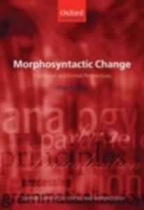Ebook in inglese Morphosyntactic Change: Functional and Formal Perspectives Fischer, Olga