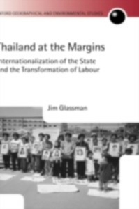 Ebook in inglese Thailand at the Margins: Internationalization of the State and the Transformation of Labour Glassman, Jim