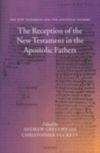 Ebook in inglese Reception of the New Testament in the Apostolic Fathers -, -