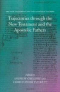 Ebook in inglese Trajectories through the New Testament and the Apostolic Fathers -, -