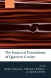 Structural Foundations of Quantum Gravity