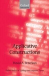 Foto Cover di Applicative Constructions, Ebook inglese di David A. Peterson, edito da OUP Oxford