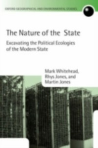 Ebook in inglese Nature of the State: Excavating the Political Ecologies of the Modern State Jones, Martin , Jones, Rhys , Whitehead, Mark